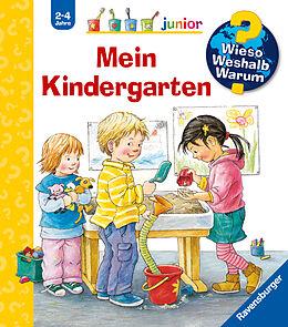 Spiralbindung Wieso? Weshalb? Warum? junior: Mein Kindergarten (Band 24) von Doris Rübel
