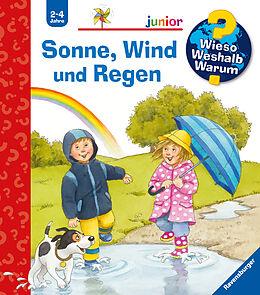 Spiralbindung Wieso? Weshalb? Warum? junior: Sonne, Wind und Regen (Band 47) von Patricia Mennen