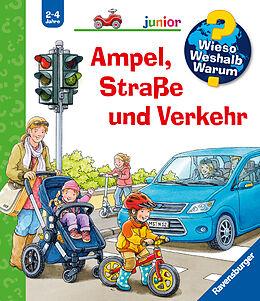 Spiralbindung Wieso? Weshalb? Warum? junior: Ampel, Straße und Verkehr (Band 48) von Peter Nieländer