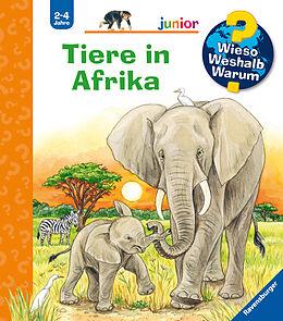 Kartonierter Einband Wieso? Weshalb? Warum? junior: Tiere in Afrika (Band 50) von Daniela Prusse