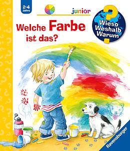 Kartonierter Einband Wieso? Weshalb? Warum? junior: Welche Farbe ist das? (Band 13) von Doris Rübel