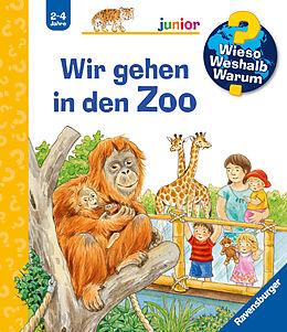 Kartonierter Einband Wieso? Weshalb? Warum? junior: Wir gehen in den Zoo (Band 30) von Patricia Mennen