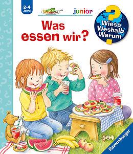 Spiralbindung Wieso? Weshalb? Warum? junior: Was essen wir? (Band 53) von Doris Rübel