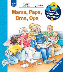 Spiralbindung Wieso? Weshalb? Warum? junior: Mama, Papa, Oma, Opa (Band 39) von Andrea Erne