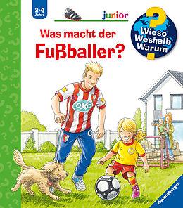 Spiralbindung Wieso? Weshalb? Warum? junior: Was macht der Fußballer? (Band 68) von Peter Nieländer