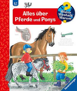 Spiralbindung Wieso? Weshalb? Warum? Alles über Pferde und Ponys (Band 21) von Andrea Erne