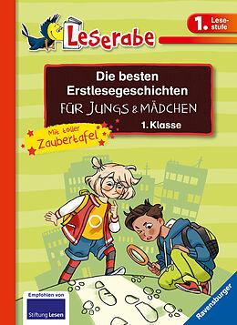 Fester Einband Die besten Erstlesegeschichten für Jungs und Mädchen 1. Klasse mit toller Zaubertafel von Martin Klein, Katja Königsberg, Cee Neudert