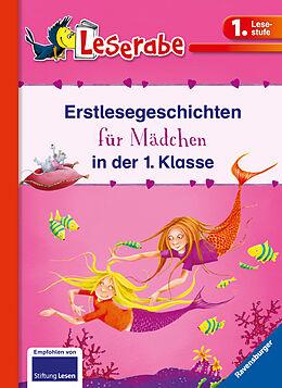 Fester Einband Erstlesegeschichten für Mädchen in der 1. Klasse - Leserabe 1. Klasse - Erstlesebuch für Kinder ab 6 Jahren von Katja Reider