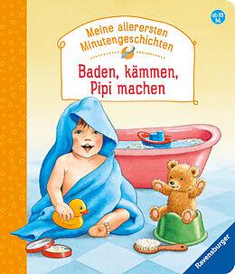Pappband Baden, kämmen, Pipi machen von Manfred Mai