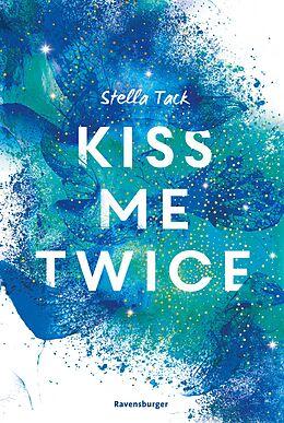 E-Book (epub) Kiss Me Twice - Kiss the Bodyguard 2 von Stella Tack