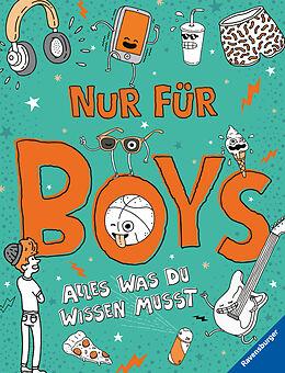 Kartonierter Einband Nur für Boys - Alles was du wissen musst von Lizzie Cox