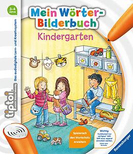 Spiralbindung tiptoi® Mein Wörter-Bilderbuch Kindergarten von Sandra Grimm