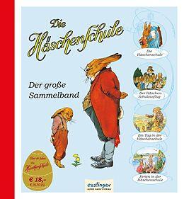 Die Häschenschule: Die Häschenschule - Der große Sammelband [Version allemande]