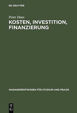E-Book (pdf) Kosten, Investition, Finanzierung von Peter Haas