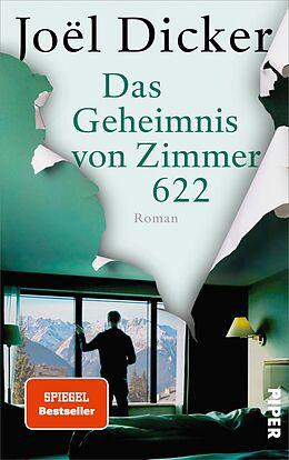 Fester Einband Das Geheimnis von Zimmer 622 von Joël Dicker