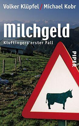 Kartonierter Einband Milchgeld von Volker Klüpfel, Michael Kobr