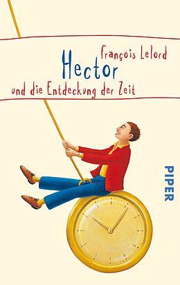 Hector und die Entdeckung der Zeit [Version allemande]