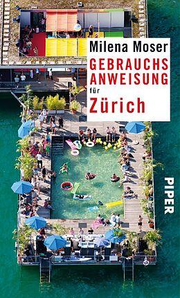 Kartonierter Einband Gebrauchsanweisung für Zürich von Milena Moser