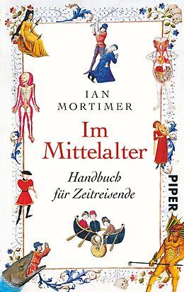 Kartonierter Einband Im Mittelalter von Ian Mortimer