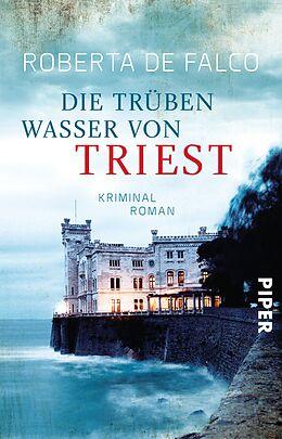 Die trüben Wasser von Triest [Version allemande]