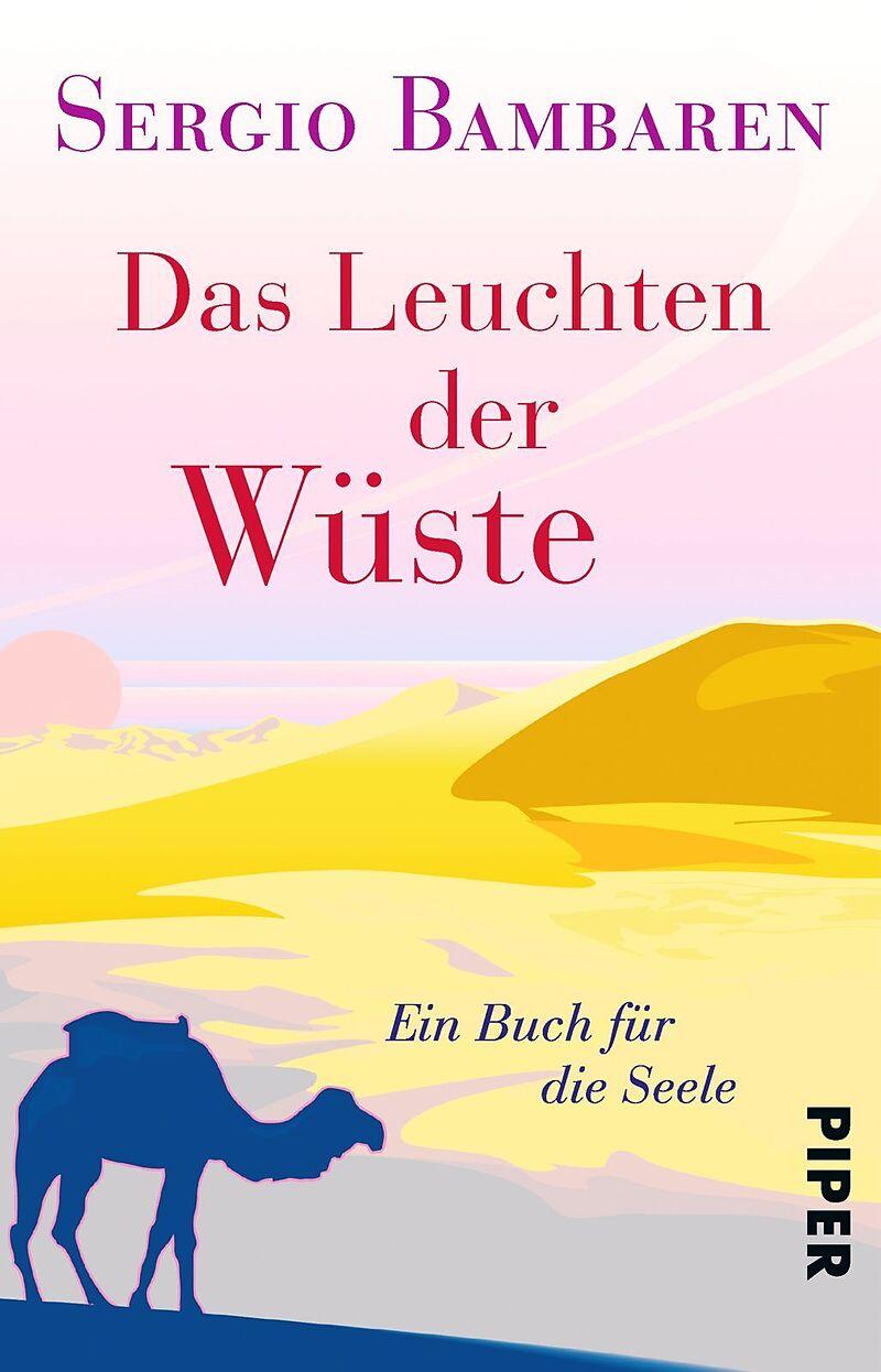 Das Leuchten Der Wuste Sergio Bambaren Buch Kaufen Ex Libris