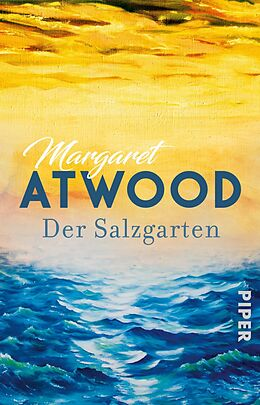 Kartonierter Einband Der Salzgarten von Margaret Atwood