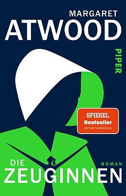 Kartonierter Einband Die Zeuginnen von Margaret Atwood