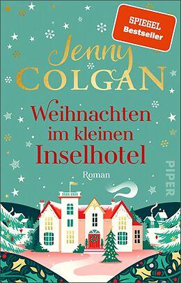 Kartonierter Einband Weihnachten im kleinen Inselhotel von Jenny Colgan