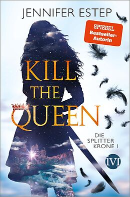Kartonierter Einband Kill the Queen von Jennifer Estep