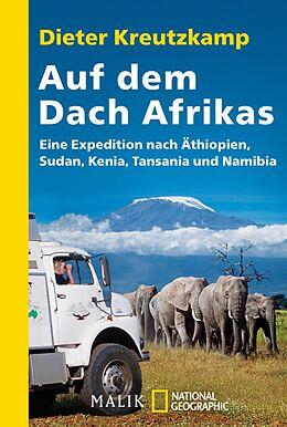 E-Book (epub) Auf dem Dach Afrikas von Dieter Kreutzkamp