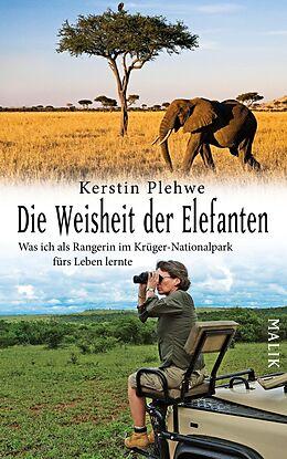 E-Book (epub) Die Weisheit der Elefanten von Kerstin Plehwe