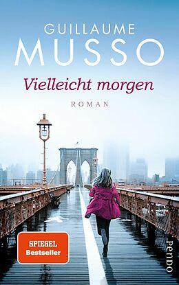 E-Book (epub) Vielleicht morgen von Guillaume Musso