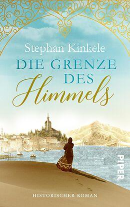 E-Book (epub) Die Grenze des Himmels von Stephan Kinkele