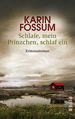 E-Book (epub) Schlafe, mein Prinzchen, schlaf ein von Karin Fossum