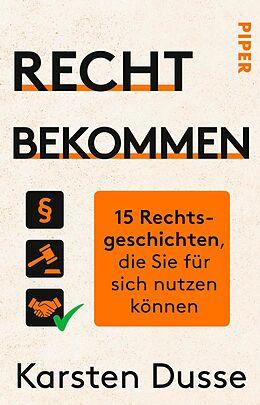 E-Book (epub) Recht bekommen von Karsten Dusse