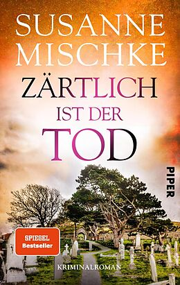 E-Book (epub) Zärtlich ist der Tod von Susanne Mischke