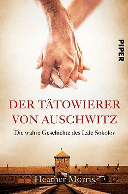 E-Book (epub) Der Tätowierer von Auschwitz von Heather Morris
