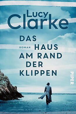 E-Book (epub) Das Haus am Rand der Klippen von Lucy Clarke