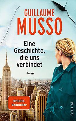 E-Book (epub) Eine Geschichte, die uns verbindet von Guillaume Musso