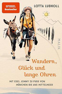 E-Book (epub) Wandern, Glück und lange Ohren von Lotta Lubkoll