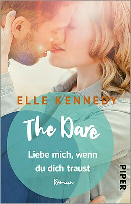 E-Book (epub) The Dare - Liebe mich, wenn du dich traust von Elle Kennedy