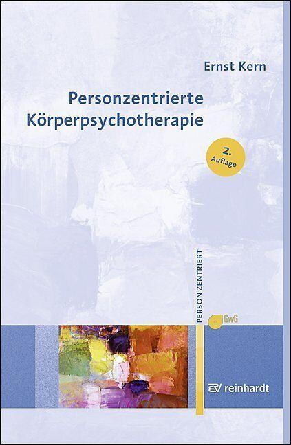 Personzentrierte Körperpsychotherapie - Ernst Kern - Buch kaufen ...
