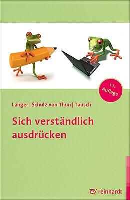 E-Book (pdf) Sich verständlich ausdrücken von Inghard Langer, Friedemann Schulz von Thun, Reinhard Tausch