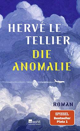 Fester Einband Die Anomalie von Hervé Le Tellier