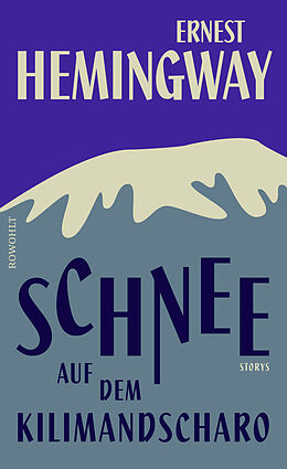 Fester Einband Schnee auf dem Kilimandscharo von Ernest Hemingway