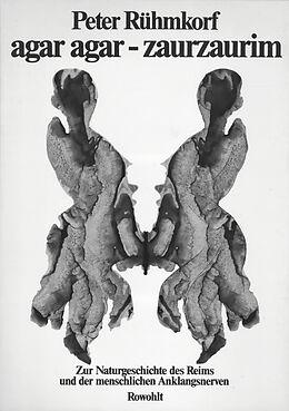 Agar agar - zaurzaurim - Peter Rühmkorf - Buch kaufen | Ex Libris