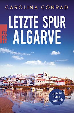 Kartonierter Einband Letzte Spur Algarve von Carolina Conrad