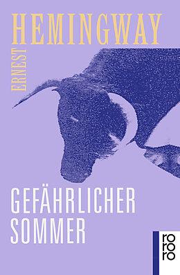 Kartonierter Einband Gefährlicher Sommer von Ernest Hemingway