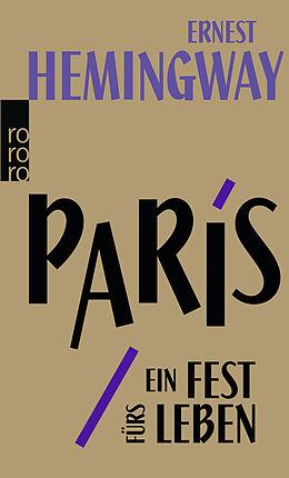 Kartonierter Einband Paris, ein Fest fürs Leben von Ernest Hemingway