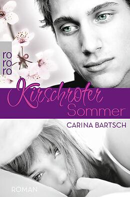 Kartonierter Einband Kirschroter Sommer von Carina Bartsch